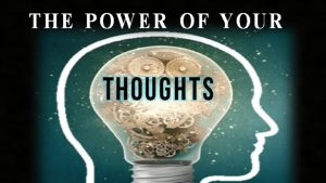 Your Thoughts' Power